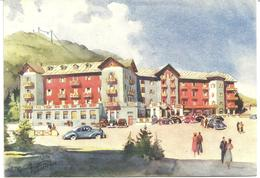 GRAND HOTEL - SESTRIERE - ARTIST DRAWN - PIEMONTE - ITALY - Other Cities