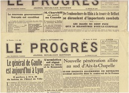 Le PROGRES Du 11 Et Du 14 Septembre 1944 De Gaulle , Charnier De Bron , Aix La Chapelle ( 2 N°) - Newspapers