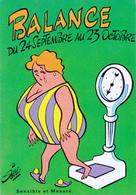 SIRO  Ed Borde N°73  - Zodiaque Astrologie Balance Femme Forte Grosse - CPSM  10,5x15 Neuve - Illustrators & Photographers
