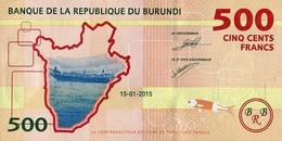 Burundi P.50 500 Francs 2015  Unc - Burundi