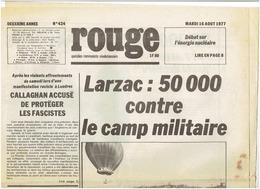 ROUGE Du 16 Aout 1977 Larzac: Corse ; Mattei-Cap Corse ; Grande Bretagne - Journaux - Quotidiens