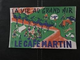 BUVARD ANCIEN LA VIE AU GRAND AIR CAFÉ MARTIN - Vloeipapier