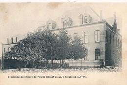 CPA - Belgique - Pensionnat Des Soeurs Du Pauvre Enfant Jésus à Borsbeeck - Borsbeek