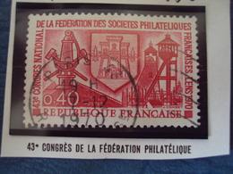 """70-79  -timbre Oblitéré N°  1642  """"  43 ème Congrès Fédération Philatélique     """"   0.30 - Francia"""