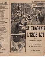CAF CONC HUMOUR POPULAIRE HAYARD PARTITION SI J'GAGNAIS L'GROS LOT MONOLOGUE OSMONT VASSER PARISIANA ±1905 PERRETTE - Autres