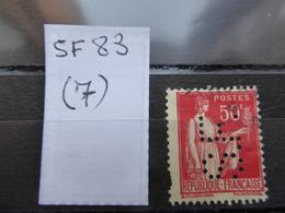 FRANCE  Perfin  Perforé SF 83  Indice 7 - France