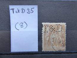 FRANCE  Perfin  Perforé Tet D 25  Indice 8 - France