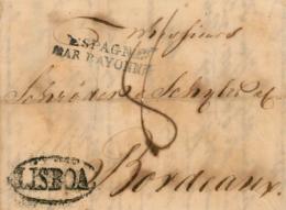 PORTUGAL. Cover From Lisboa To Bordeaux (France), Year 1822. Mark Lisboa And Espagne Par Bayonne. Desinfected. Postal Hi - ...-1853 Vorphilatelie