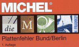 Spezial-Katalog Plattenfehler BUND Berlin New 2018 MICHEL 40€ Fehler Auf Briefmarken Error Stamps Catalogue Germany - Collections