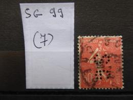 FRANCE  Perfin  Perforé SG 99  Indice 7 - France