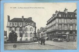 Caen Place Alexandre III Rue St-Jean 2scans 1917 Cachet Hexagonal Dépôt Des Prisonniers De Guerre De Caen Annexe De Gare - Caen