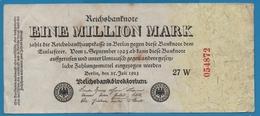DEUTSCHES REICH 1 Million Mark  25.07.1923 Serial# No 27W 054872 KM# 94 - 1 Million Mark