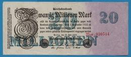 DEUTSCHES REICH 20 Millionen Mark  25.07.1923 Serial# No 25AF.030514 KM# 97b - 20 Millionen Mark