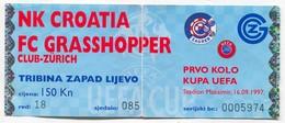 Football Soccer Futbol - NK DINAMO ( Croatia ) Zagreb Vs FC GRASSHOPPER Zurich Swiss, UEFA CUP Match Ticket - Match Tickets