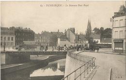 DUNKERQUE - Le Nouveau Pont Royal - Dunkerque