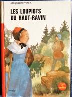 Jacqueline Verly - Les Loupiots Du Haut-Ravin - Bibliothèque Rouge Et Or N° 2.791 - ( 1976 ) . - Bücher, Zeitschriften, Comics