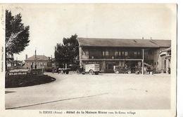Carte Animée 1933 / 02 SAINT-ERME / Hôtel De La Maison Bleue - Other Municipalities
