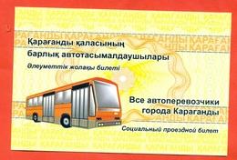 Kazakhstan 2017. City Karaganda. Social Bus Ticket. Duration Of One Year.Ticket Nominal. - Transportation Tickets