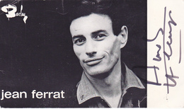 Cpa  -spect.-jean Ferrat (autographe )-chanteur-pas Sur Delc. - Entertainers
