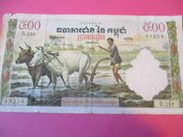 Billet De Banque / 500 Riels/ Banque Nationale Du CAMBODGE/Vers 1960                   BILL207 - Cambodia