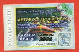 Kazakhstan 2006. City Karaganda. November - A Monthly Bus Pass For Students. Plastic. - Season Ticket