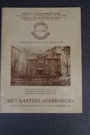 Aalst  Kasteel Osbroek Verkoops Cataloog 1985 Geillustreerd - Documents Historiques