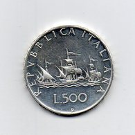 """ITALIA - 1969 - 500 Lire """"Caravelle"""" - Argento 835 - Peso 11 Grammi - (MW2185) - 1946-… : Repubblica"""