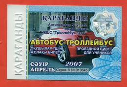 Kazakhstan 2007. City Karaganda. April - A Monthly Bus Pass For Schoolchildren. Plastic. - Season Ticket