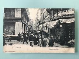 TOULON. — La Rue D' Alger - Toulon