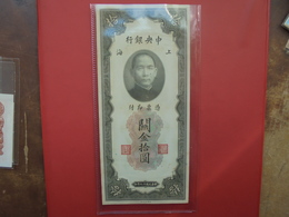 CHINE 10 GOLD UNITS 1930 CIRCULER - Cina