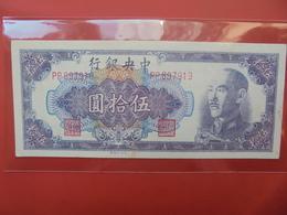 CHINE 50 YUAN 1948 CIRCULER - Cina