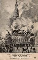 ARRAS - L'HOTEL DE VILLE ET LE BEFFROI INCENDIES PAR LES ALLEMANDS EN 1914 - Arras