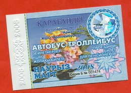 Kazakhstan 2008. City Karaganda. March - A Monthly Bus Pass For Pensioners. Plastic. - Season Ticket