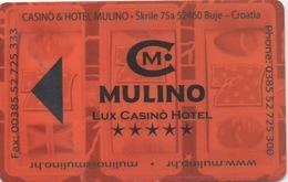 Carte De Casino : Mulino Lux Casino Hotel - Croatie (Mauvais État) - Cartes De Casino
