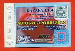 Kazakhstan 2007. City Karaganda. February - A Monthly Bus Pass For Students. Plastic. - Season Ticket