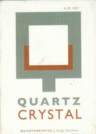 QUARTZ BREWING (KINGS BROMLEY, ENGLAND) - QUARTZ CRYSTAL - PUMP CLIP FRONT - Schilder