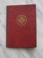3. Reich Mitgliedsbuch Deutsche Arbeitsfront 1938 Mit Quittungskarte Und Vielen Beitragsmarken - Deutschland