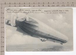 Zeppelins Luftschiff, Mod.4, 1908, Mit Der Neuesten Steurung (1911) - Dirigeables