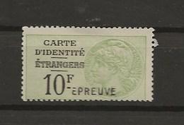 FISCAUX DE FRANCE CARTE D'IDENTITE DES ETRANGERS   N°1  10F Vert Surcharge EPREUVE - Fiscaux