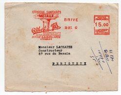 LETRE 15.00 FR  BRIVE POUR PERIGUEUX    FLAMME APPAREILS SANITAIRES METAUX  OLIBERT & FILS  1952 - Postmark Collection (Covers)