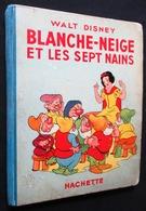 OLD CHILD BOOK 1938 ** BLANCHE NEIGE ET LES SEPT NAINS ** WALT DISNEY - SNOW WHITE AND THE SEVEN DWARFS - Disney