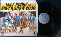 LP LELE PORRE' ED I SUPER SHOW 2000 ETICHETTA QU.RI.VE. - QRV 1000 - Country & Folk