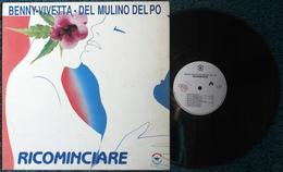 LP BENNY VIVETTA DEL MULINO DEL PO RICOMINCIARE Etichetta BOLOGNA FOLK BF 76055 - Country & Folk