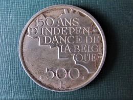 BELGIQUE - BELGIË - Pièce De 500 Francs Argent - 150 Ans De La Belgique - 1951-1993: Baudouin I