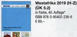 Catalogue 2019 Westafrica K-Z MICHEL Part 5/2 New 89€ Cameroun Liberia Mali Niger Senegal Mauretanien Leone K.Verde - Collections