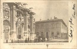 Milano (Lombardia) Chiesa Di Santa Maria Della Passione E Regio Conservatorio Di Musica - Milano