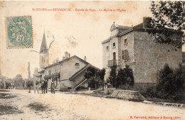 SAINT JULIEN SUR REYSSOUZE - Entrée Du Pays - La Mairie Et L' Eglise    (112813) - Autres Communes