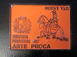 SIGNES (Var) Pentecote 1987 ARTE PROCA - F.F.E.-Équestre Equitation Plaque De Concours Hippique Fédération Française - Plaques Publicitaires