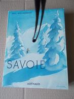 SAVOIE P. GUICHONNET 1954 1e EDIT. LES BEAUX PAYS ARTHAUD SAMIVEL Kdo CHOCOLAT CEMOI Aix Annecy Chambery Chamonix Cluses - Alpes - Pays-de-Savoie