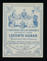 """Ancienne Etiquette Chicorée Des économes Lecomte Dubar Mouvaux Les Francs  """"1900"""" - Fruit En Groenten"""